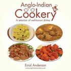 Anglo-Indian Cookery - A Selection of Well-Known Dishes by Errol Anderson (Paperback, 2015)