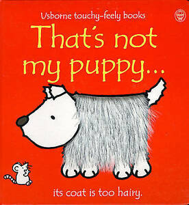 Usborne-Touchy-Feely-Book-THAT-039-S-NOT-MY-PUPPY-by-Fiona-Watt-NEW