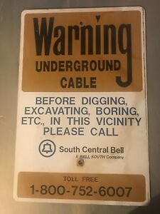 Details about Vintage Metal Warning Sign South Central Bell Telephone  Repair Call B4 U Dig 5