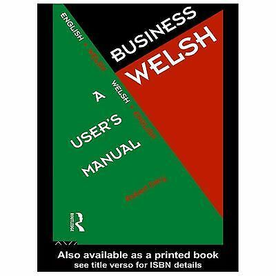 Business Welsh : A User's Manual by Robert Dery (1995, Paperback)