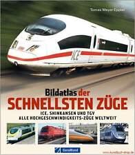Fachbuch Bildatlas der schnellsten Züge, Faszination Hochgeschwindigkeit OVP NEU