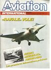 "AVIATION MAGAZINE N°922 ""RAFALE"" / F-19, L'ATB... / X-WING ENTRE AVION ET HELICO"
