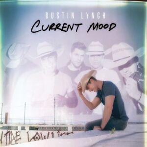 Dustin-Lynch-Current-Mood-New-CD