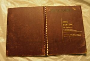 1958 book Soil Testing for Engineers by T William Lambe of MIT