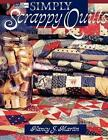 Simply Scrappy Quilts  Print on Demand Edition by Nancy J. Martin (Paperback, 1995)
