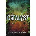 Catalyst by Lydia Kang (Hardback, 2015)