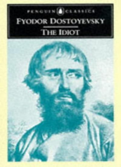 The Idiot By F.M. Dostoyevsky, David Magarshack. 9780140440546