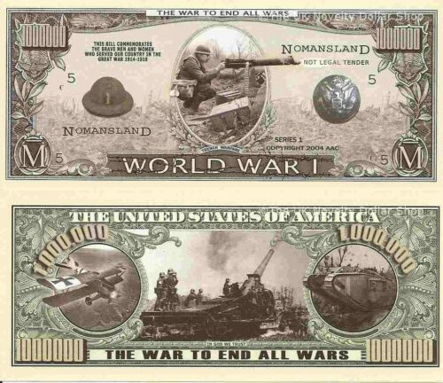 First World Great War WW1 One Million Dollar Bills x 2 1914-1918 Trench Warfare