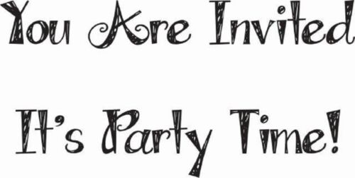 Its Party Time You Are Invited JWS089 Woodware Clear Singles Magic Stamp