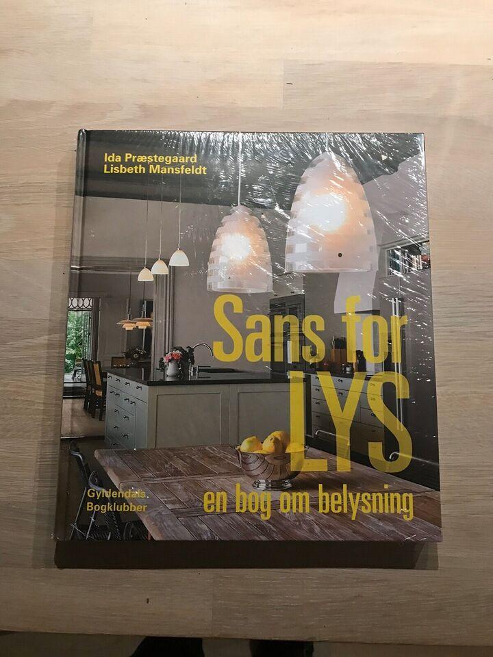 SANS FOR LYS, Ida Præstgaard, år 2011