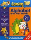 Coming Top: Alphabet and First Words - Ages 6-7: 60 Gold Star Stickers - Plus 30 Illustrated Stickers for Added Fun and Value by Jean Williams, Louisa Somerville (Paperback, 2015)