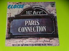 45 tours SP -  PARIS CONNECTION - ELOISE  - 1978