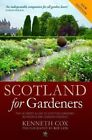 Scotland for Gardeners: The Guide to Scottish Gardens, Nurseries and Garden Centres by Kenneth Cox (Paperback, 2014)