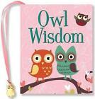 Owl Wisdom by Peter Pauper Press, Inc (Hardback, 2014)