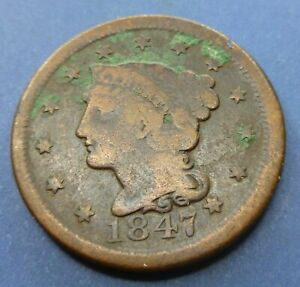1847 Large Cent   #LC47