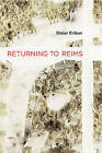 Returning to Reims by Didier Eribon (Paperback, 2013)