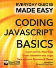 Coding JavaScript Basics: Expert Advice, Made Easy by Adam Crute (Paperback, 2015)