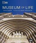 Museum of Life: Accompanies the Major BBC Series by Steve Parker (Hardback, 2010)