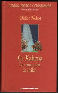 LA-KAHENA-LA-REINA-JUDIA-DE-IFRIKIA-DIDIER-NEBOT