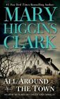 All Around The Town Book Clark Mary Higgins PB 0671793489 Ing