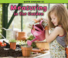 Measuring in the Garden by Tracey Steffora (Paperback / softback, 2011)