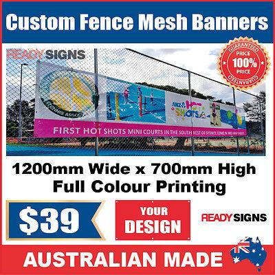 Custom Outdoor Fence Mesh Banner Sign Wrap - 1200mmW x 700mmH - Australian Made