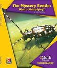 The Mystery Beetle: What's Multiplying? by John Perritano (Hardback, 2013)