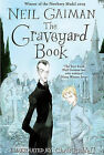 The Graveyard Book by Neil Gaiman (Hardback, 2008)
