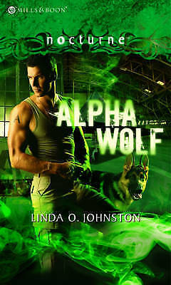 """""""AS NEW"""" Johnston, Linda O., Alpha Wolf (Mills & Boon Nocturne) Book"""