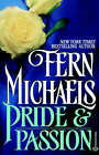 Pride & Passion by Fern Michaels (Paperback / softback)