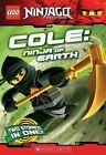 Lego Ninjago: Cole: Ninja of Earth by Greg Farshtey (Paperback, 2012)