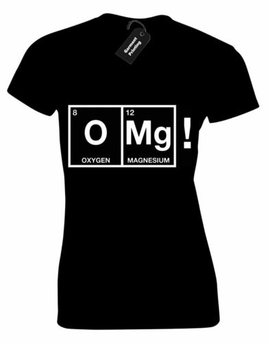 OXYGEN OMG LADIES T SHIRT FUNNY SCIENCE GEEK DESIGN BIG BANG THEORY SCIENTIST