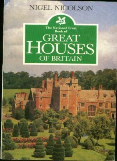 The National Trust Book of Great Houses of Britain By Nigel Nic .9780586056042