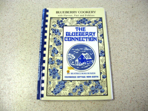 1 of 1 - THE BLUEBERRY CONNECTION beatrice ross buszek BLUEBERRY COOKING