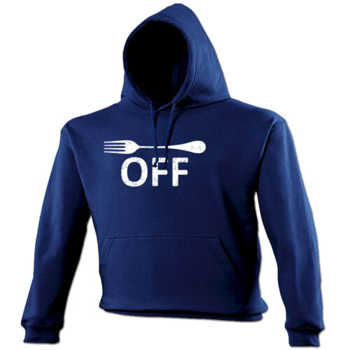 Fork Off Design HOODIE hoody birthday gift rude naughty cooking kitchen funny