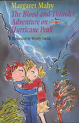 1 of 1 - The Blood and Thunder Adventure on Hurricane Peak,Mahy, Margaret,Very Good Book