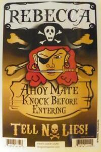 REBECCA-Pirate-Privacy-Door-Sign-Ahoy-Mate-Knock-Before-Entering-Tell-No-Lies