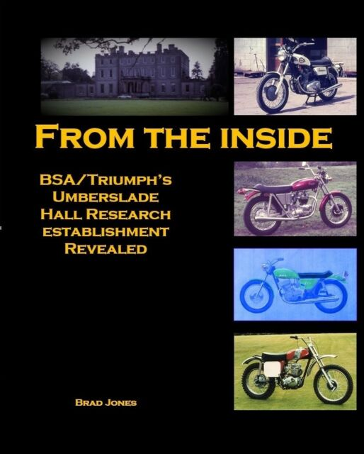 From The Inside - BSA Triumph Umberslade Hall research establishment book