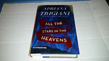 All the Stars in the Heavens by Adriana Trigiani (2015, Hardcover)