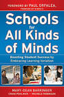 Schools for All Kinds of Minds: Boosting Student Success by Embracing Learning Variation by Mary-Dean Barringer, Craig Pohlman, Michele Robinson (Hardback, 2010)