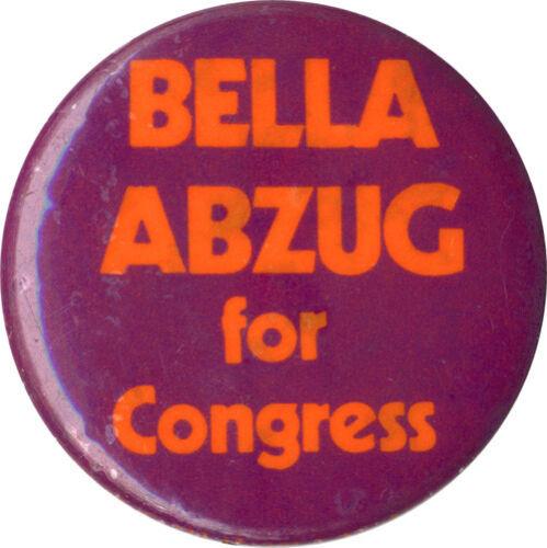 c Congress Button 5343 1970 Feminist Icon Bella Abzug for U.S