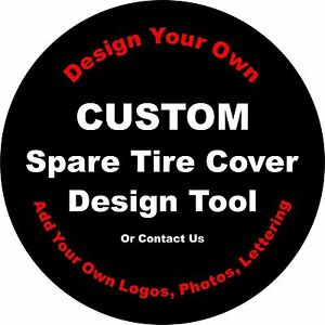Custom Design Your Own Spare Tire Cover Jeep Camper Trailerall