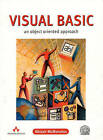 Visual Basic: An Object-Oriented Approach by Alistair McMonnies (Paperback, 2000)
