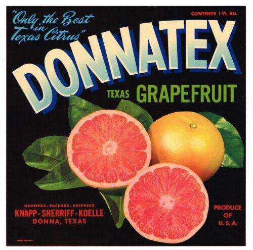 ORIGINAL CRATE LABEL VINTAGE DONNATEX DONNA TEXAS ADVERTISING C1940S GRAPEFRUIT