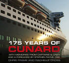 175 Years of Cunard by Chris Frame, Rachelle Cross (Hardback, 2015)