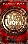 The May Bride by Suzannah Dunn (Hardback, 2014)