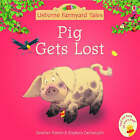 Pig Gets Lost by Heather Amery (Paperback, 2005)