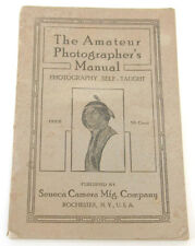 Amateur Photographer's Manual with Ads Seneca Camera Co Rochester 1910's