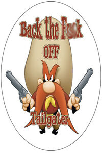 FUNNY-TAILGATER-STICKER-YOSEMITE-SAM-BACK-THE-F-K-OFF-STICKER-TAILGATE-STICKER