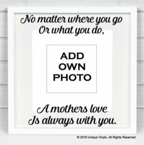 No matter where you go or what you do A mothers love is always sticker